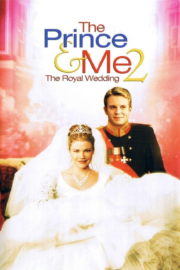 პრინცი და მე 2: სამეფო ქორწილი